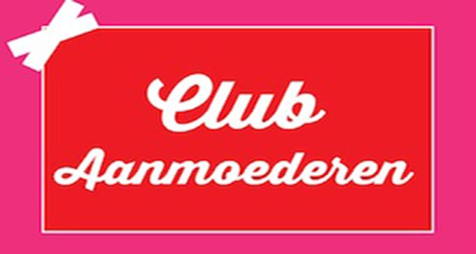 Club Aanmoederen